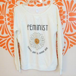 Feminist Takes One To Know One Sweatshirt M
